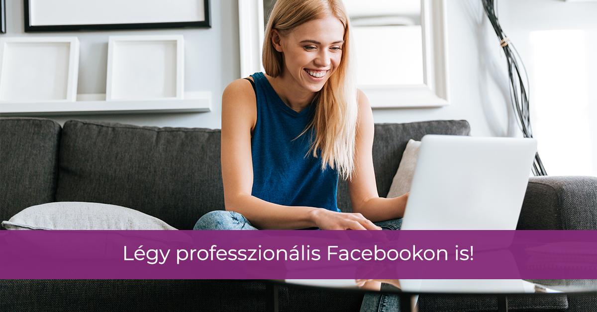 Hogyan tűnhet a kozmetikád Facebookon is professzionálisnak?