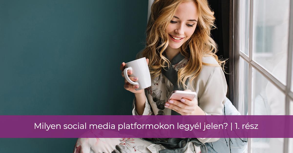 Milyen social media platformokon legyél jelen kozmetikusként? | 1. rész